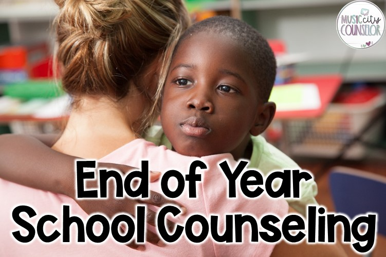 End of Year School Counseling